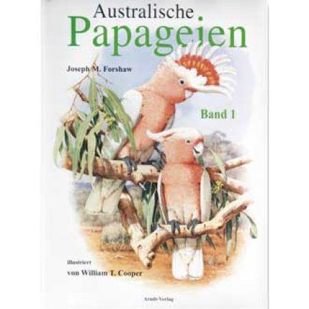 Australische Papageien  Band 1