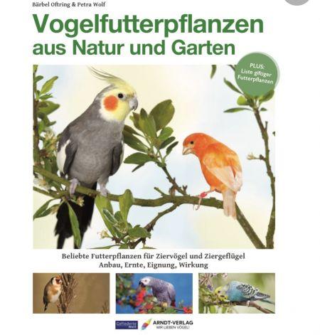 Vogelfutterpflanzen aus Natur und Garten- Oftring/ Wolf 60887