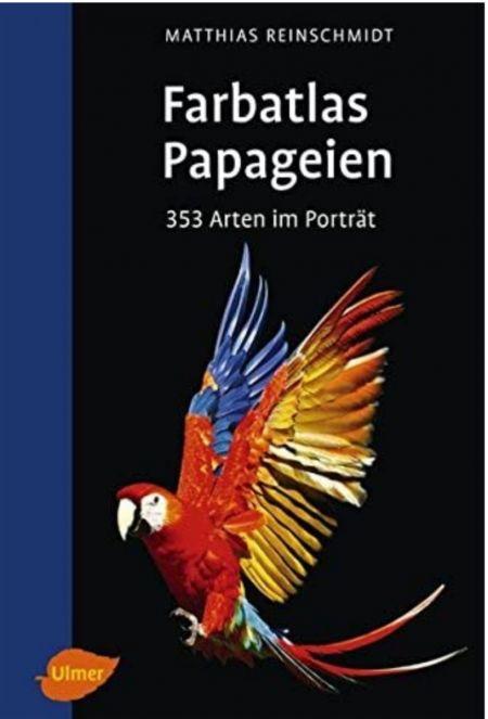 Farbatlas Papageien -neue Auflage-